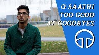 O Saathi / Too Good at Goodbyes - Penn Masala (Cover)
