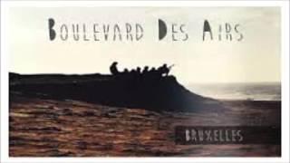 Boulevard Des Airs BRUXELLES (paroles)