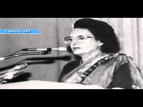 Excerpts from a speech delivered by former PM Late Smt Indira Gandhi