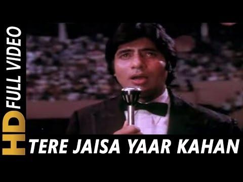 Xxx Mp4 Tere Jaisa Yaar Kahan Kishore Kumar Yaarana 1981 Songs Amitabh Bachchan 3gp Sex