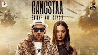 Sunny Boi Singh - Gangstaa | Latest Punjabi Hit 2018