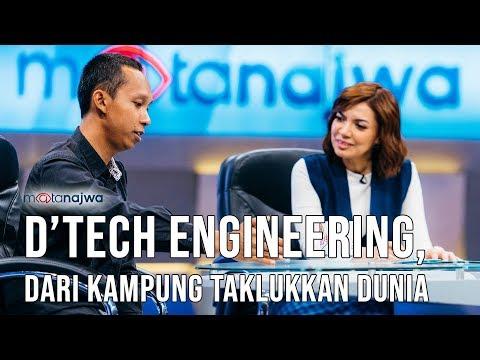 Mata Najwa Part 7 - Cerita Baik: D'Tech Engineering, Dari Kampung Taklukkan Dunia