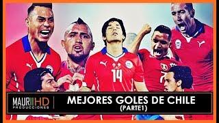 Los mejores goles en la Historia de Chile - Todos los Tiempos (Parte 1)