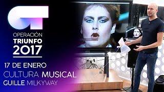 Cultura musical con Guille Milkyway (17 ENE) | OT 2017