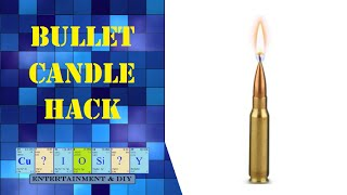 How to make bullet candle