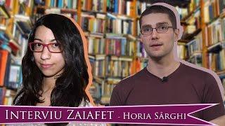 Interviu Zaiafet / Horia Sârghi   Vloggerii Citesc