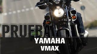 Yamaha VMAX - videoprueba - español - 2015