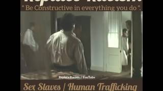 Sex Slaves / Human Trafficking. .....Non White VICTIMS of Racism White Supremacy