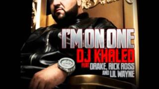 DJ Khaled Ft. Drake, Rick Ross and Lil Wayne - I'm On One (Clean)