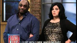 I Slept With 5 Men, Who's The Dad? (The Steve Wilkos Show)