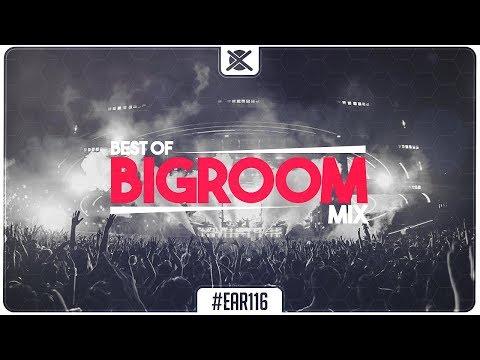 Xxx Mp4 Best Big Room House EDM Mix 🔥 EAR 116 3gp Sex