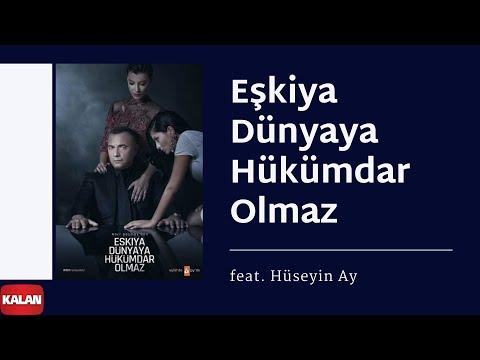 Xxx Mp4 Eşkiya Dünyaya Hükümdar Olmaz Feat Hüseyin Ay Orijinal Dizi Müzikleri © 2016 Kalan Müzik 3gp Sex