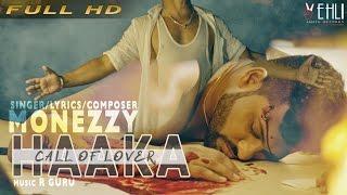 Haaka (Full Video) | Monezzy | Latest Punjabi Songs 2016 | Vehli Janta Records