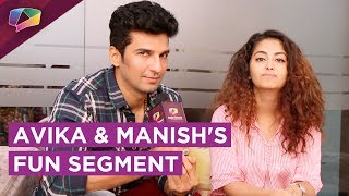 Avika Gor And Manish Raisinghan Play Would You Rather Be   Exclusive