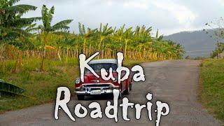 Kuba Roadtrip 2015