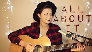 All About It  Hoodie Allen Ft Ed Sheeran Cover