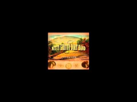 Nitty Gritty Dirt Band Long Hard Road