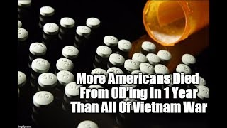 More Americans Died From OD'ing In 1 Year Than All Of Vietnam War