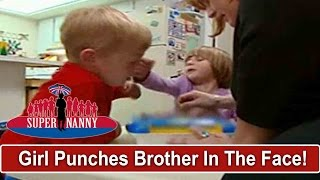 Angry 4yr Old Punches Big Brother In The Face   Supernanny
