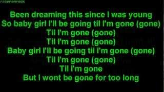 Tinie Tempah - Till I'm Gone ft. Wiz Khalifa [HQ] [ONSCREEN LYRICS]