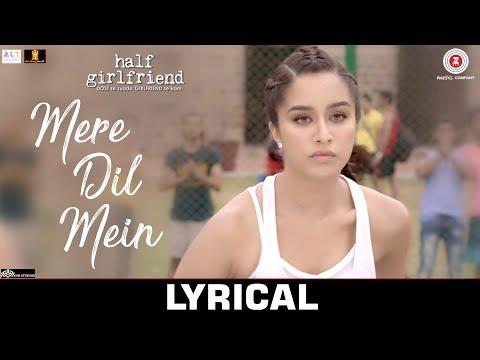 Xxx Mp4 Mere Dil Mein Lyrical Half Girlfriend Arjun K Shraddha K Veronica M Yash N Rishi Rich 3gp Sex