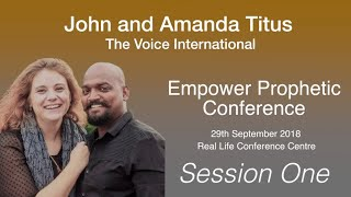 John Titus - Session One - Empower Prophetic Conference