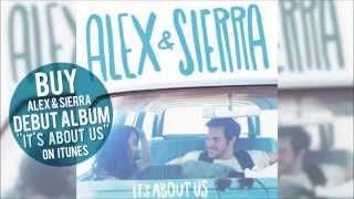 Alex & Sierra - Just Kids (Audio / Optional Lyrics)