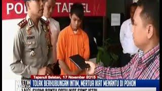 Tolak Layani Nafsu Mertua, Istri Diikat Telanjang di Pohon - BIS 17/11