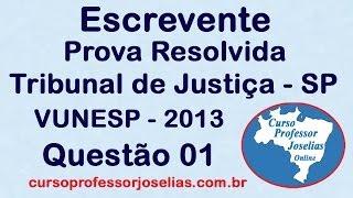 PROVA DO ESCREVENTE TJ SP 2013 VUNESP QUESTÃO 1 DE 4  MATEMÁTICA RESOLVIDA  PROFESSOR JOSELI