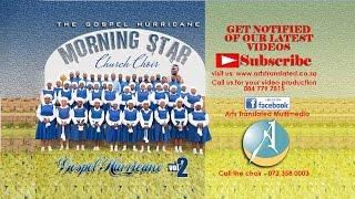 Ndothemba Vhone by Morning Star Church Choir