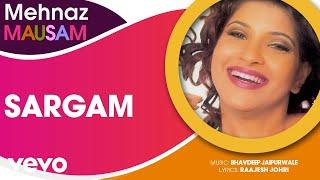 Sargam - Mausam   Mehnaz   Official Hindi Pop Song