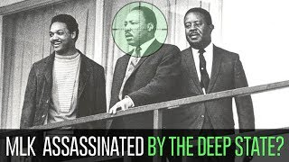 The Conspiracy to Assassinate Martin Luther King Jr. by the Deep State