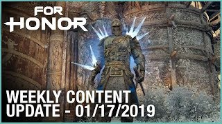 For Honor: Week 01/17/2019   Weekly Content Update   Ubisoft [NA]