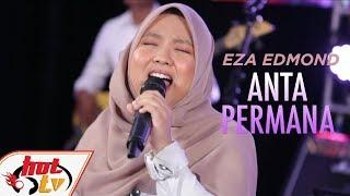 EZA EDMOND - ANTA PERMANA #BOMBASTIKCTDK