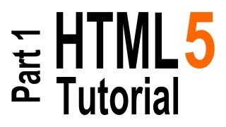HTML5 Tutorial For Beginners - part 1 of 6 - Getting Started