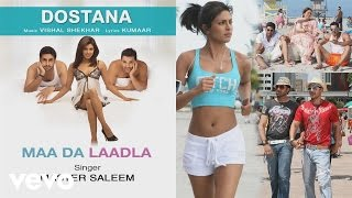 Maa Da Laadla  Official Audio Song  Dostana  Vishal Shekhar