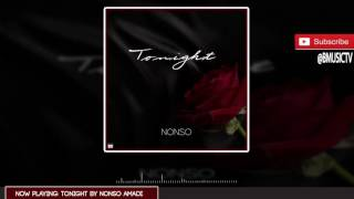 Nonso Amadi - Tonight (OFFICIAL AUDIO 2015)