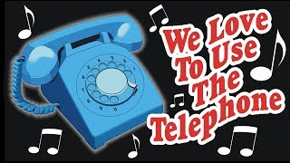We Love to Use the Telephone (standard version) -- Weird Paul song