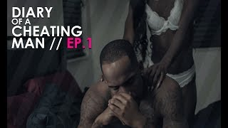 Diary of a Cheating Man - Ep. 1 - Elise | 1 of 7 #Diary2k