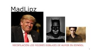 MADLIPZ - Los mejores doblajes en español - 1