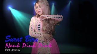 Nenk Pink Pink - Surat Biru ( Official Music Video )