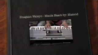 Bhaagan walayo naam japo Moula naam  بھاگاں والیو Piano