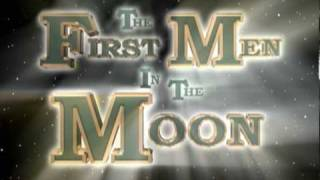 2-D 2010 TRAILER H,G. WELLS' THE FIRST MEN IN THE MOON IN 3-D