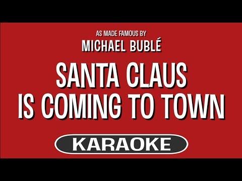 Santa Claus Is Coming To Town (Karaoke Version) - Michael Buble   TracksPlanet