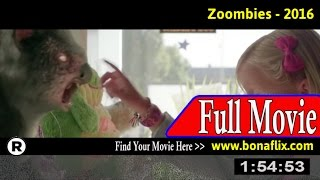 Watch: Zoombies (2016) Full Movie Online