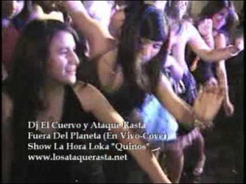 DJ EL CUERVO SHOW 15 AÑOS ATAQUE RASTA FUERA DEL PLANETA cover live