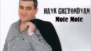 Spitakci Hayko(Hayk Ghevondyan)-Mote Mote