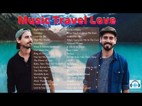Music Travel Love Playlist 2020