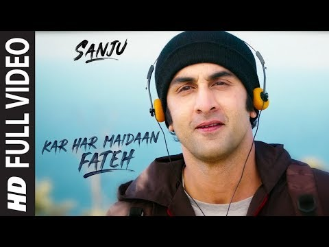 Xxx Mp4 Sanju KAR HAR MAIDAAN FATEH Full Video Song Ranbir Kapoor Rajkumar Hirani 3gp Sex