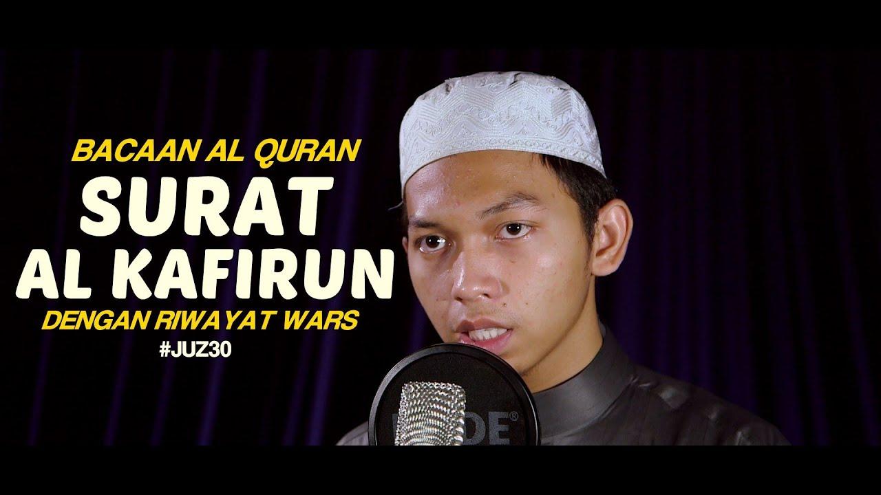 Bacaan Al Quran Riwayat Wars - Surat 109 Al Kafirun - Oleh Ustadz Abdurrahim